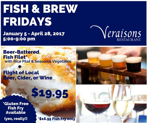 Fish & Brew Fridays at Veraisons Restaurant
