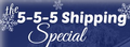 5-5-5 Shipping Special